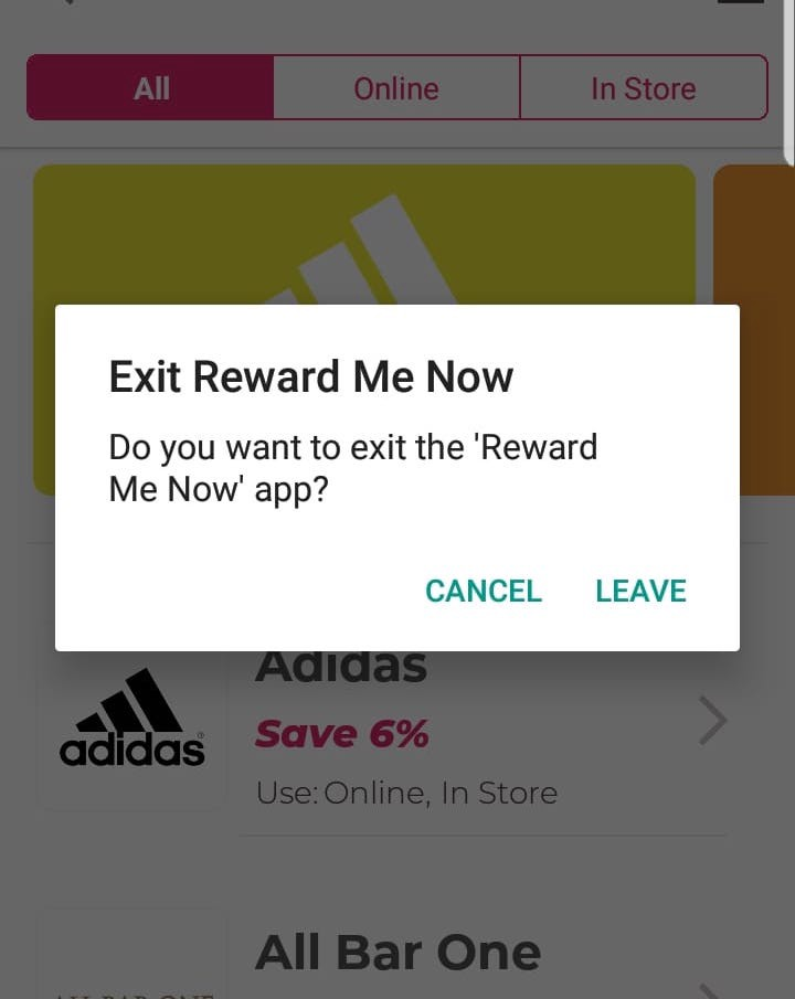 "An Android Alert asking the user if the want to leave ""Reward Me Now"""