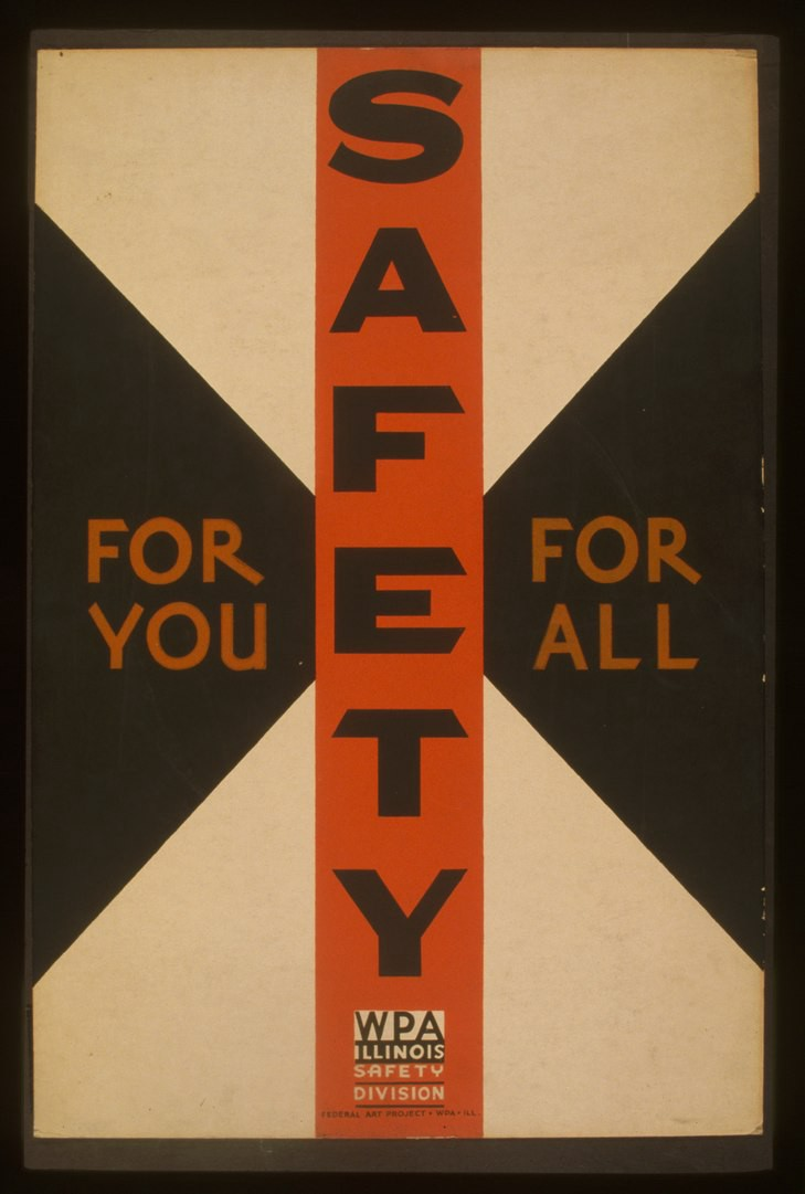 """Work Projects Administration Poster reading """"Safety for You, for All"""""""