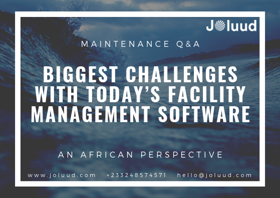 Biggest Challenges with Today's Facility Management Software