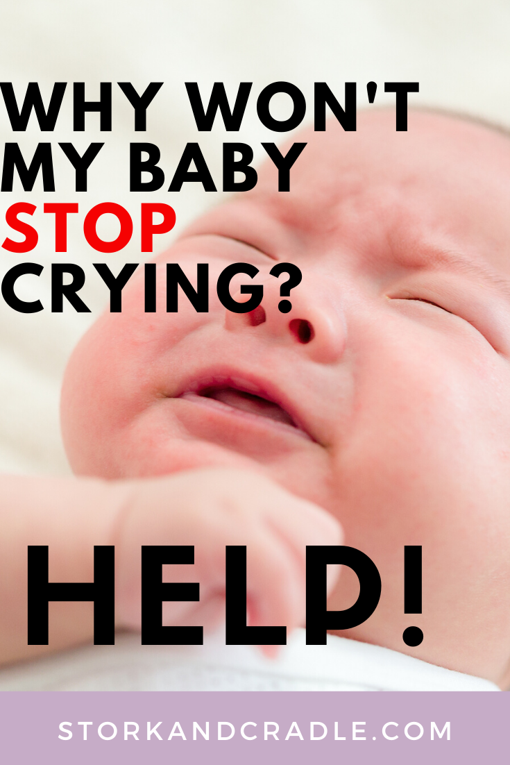 Why won't my baby stop crying?
