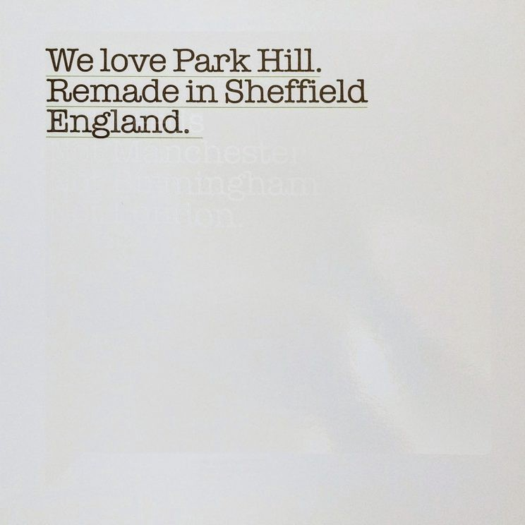 """Page in Park Hill: """"We love Park hill. Remade in Sheffield. England."""""""