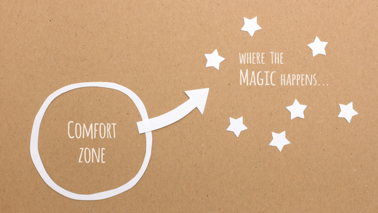 """a circle with """"comfort zone"""" written inside it, and an arrow leading to stars that reads, """"where the magic happens"""""""