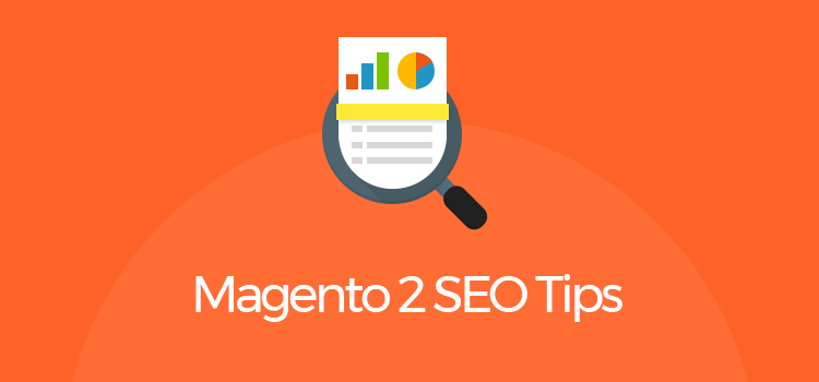 magento 2 seo tips and strategies