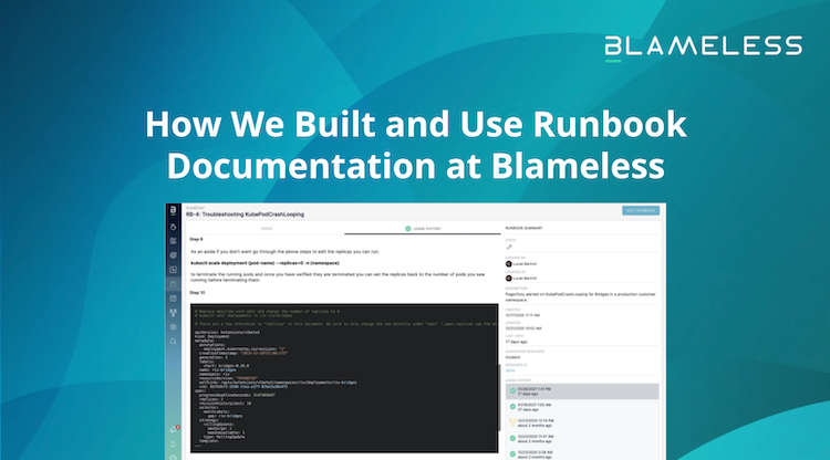 How We Built and Use Runbook Documentation at Blameless with screen shot of Runbook Documentation product.