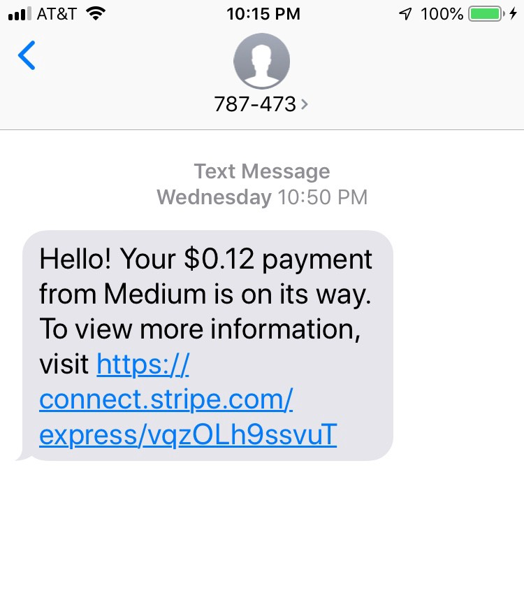 "A text saying ""Your $0.12 payment is on it's way"""