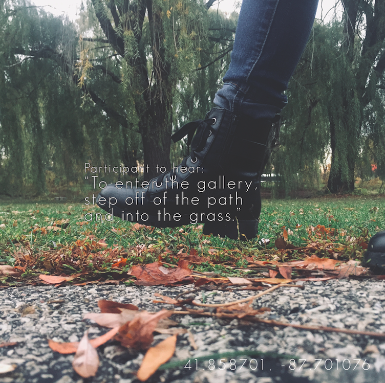 """Photo of person walking with text: Participant to hear, """"To enter the gallery, step off the path and into the grass."""""""
