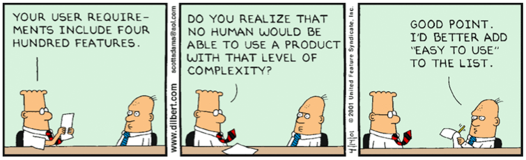 "Dilbert Cartoon — discussing 400 requirements from product manager. PM say, must at ""Ease of use"" as well."