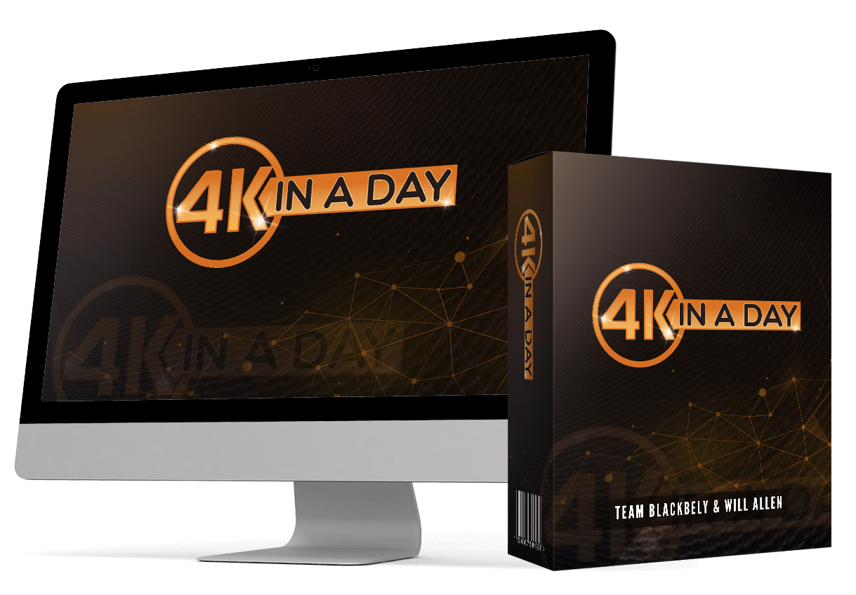 4K IN A DAY