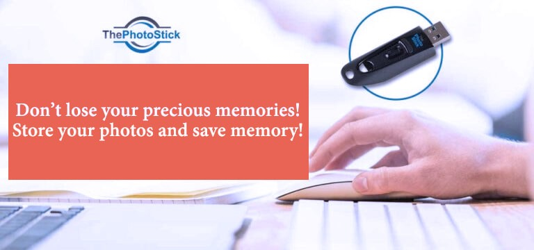 ThePhotoStick is an amazing tool used for storing precious photos and precious memories.