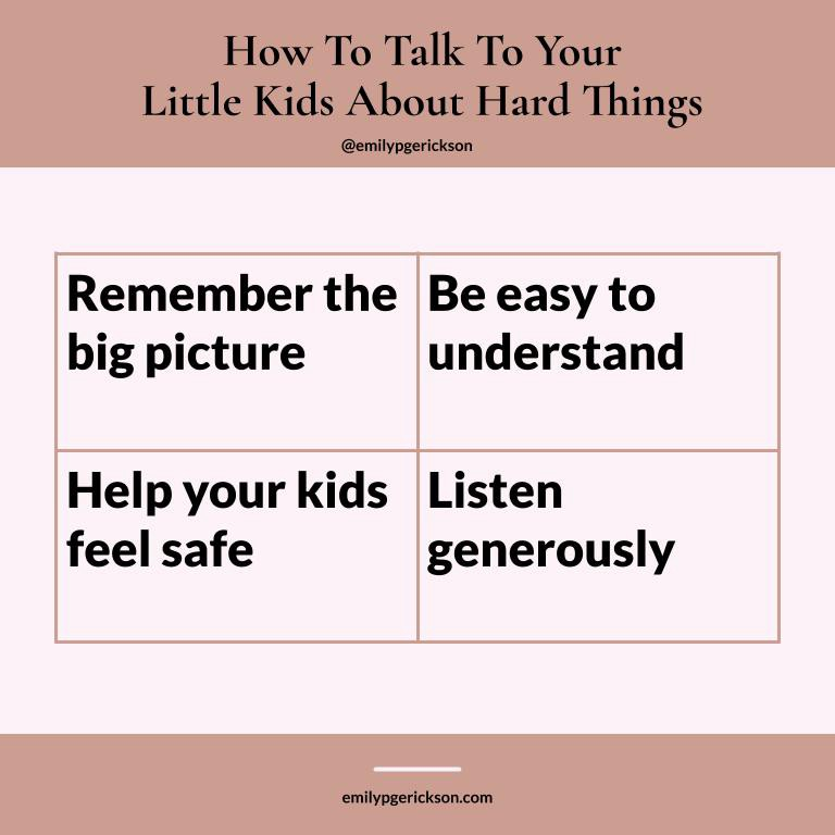 Big ideas for how to talk to your kids about hard things by Emily P.G. Erickson