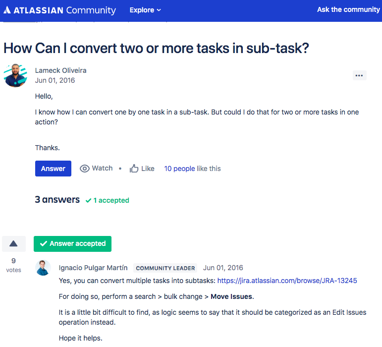 There is a possibility to convert task into subtasks one by one and also by group as well.
