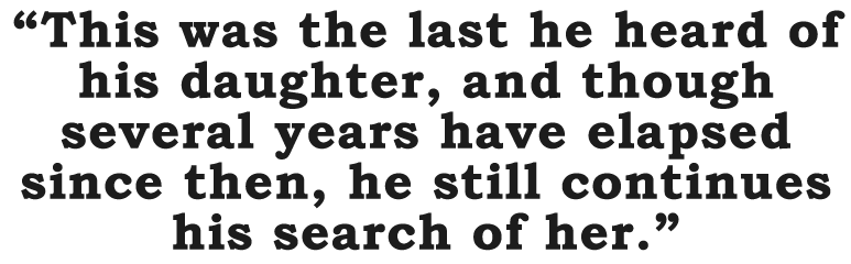 """Pullquote: """"This was the last he heard of his daughter…"""""""