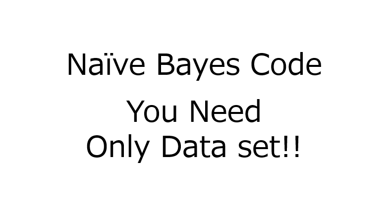Naïve Bayes: MATLAB, R and Python codes– All you have to do