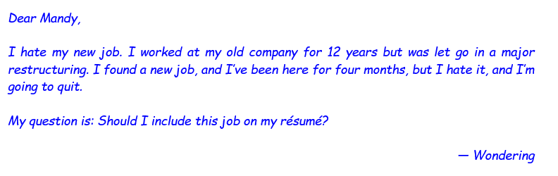 A picture of a question asked by most clients: Should I include this job on my resume?