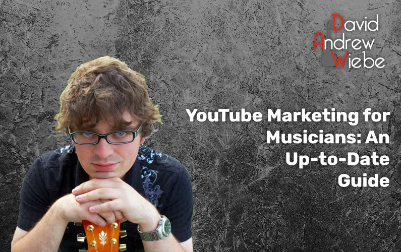 YouTube marketing for musicians: An up-to-date guide