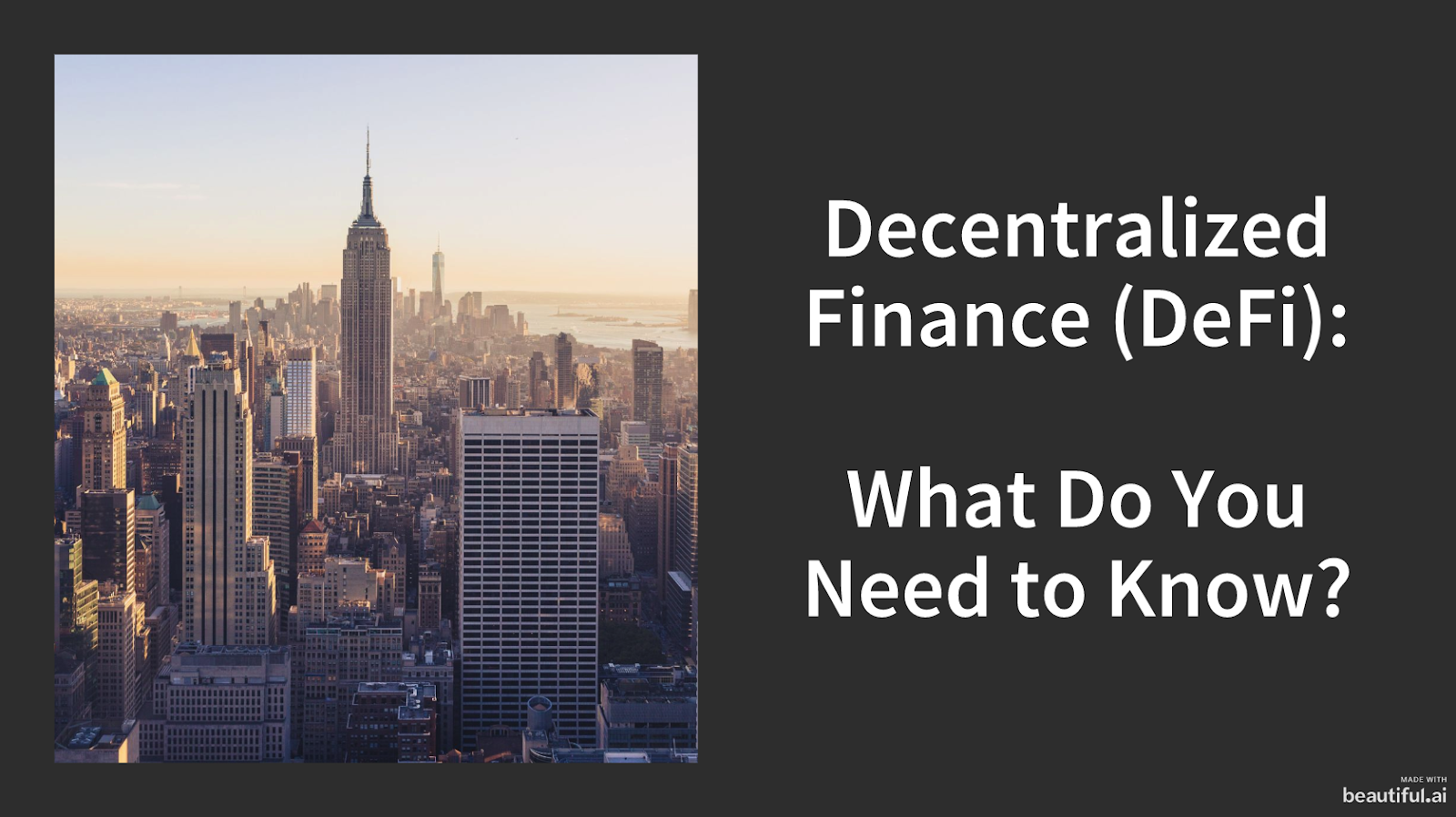 Decentralized Finance (DeFi): What Do You Need To Know?
