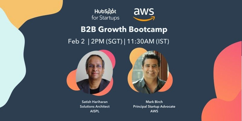 B2B Growth Bootcamp sponsored by AWS and HubSpot