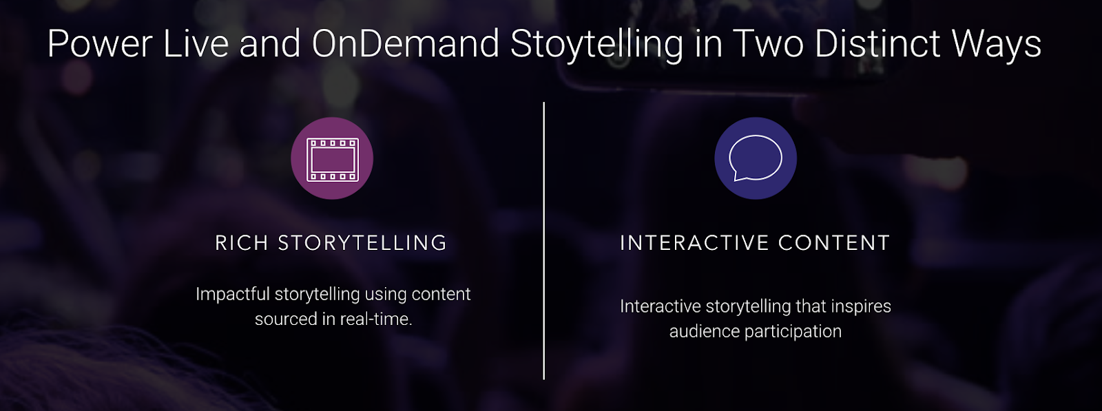 Storytelling: Using Social Content in Live and OnDemand Video