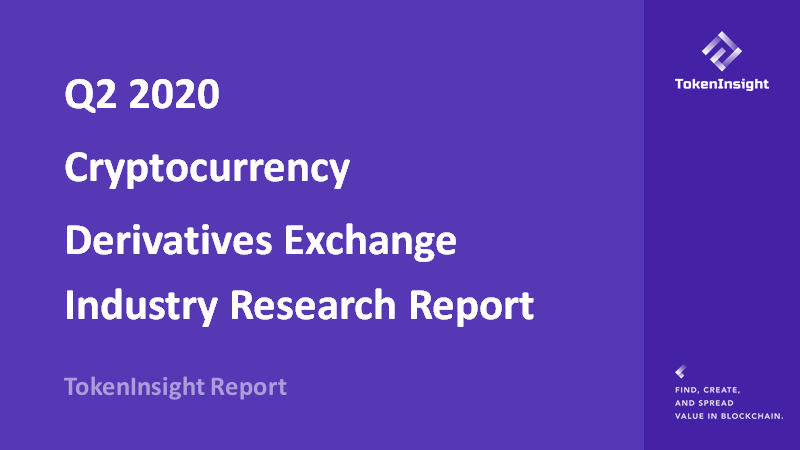 Cryptocurrency Derivatives Exchange Industry Report Q2 2020