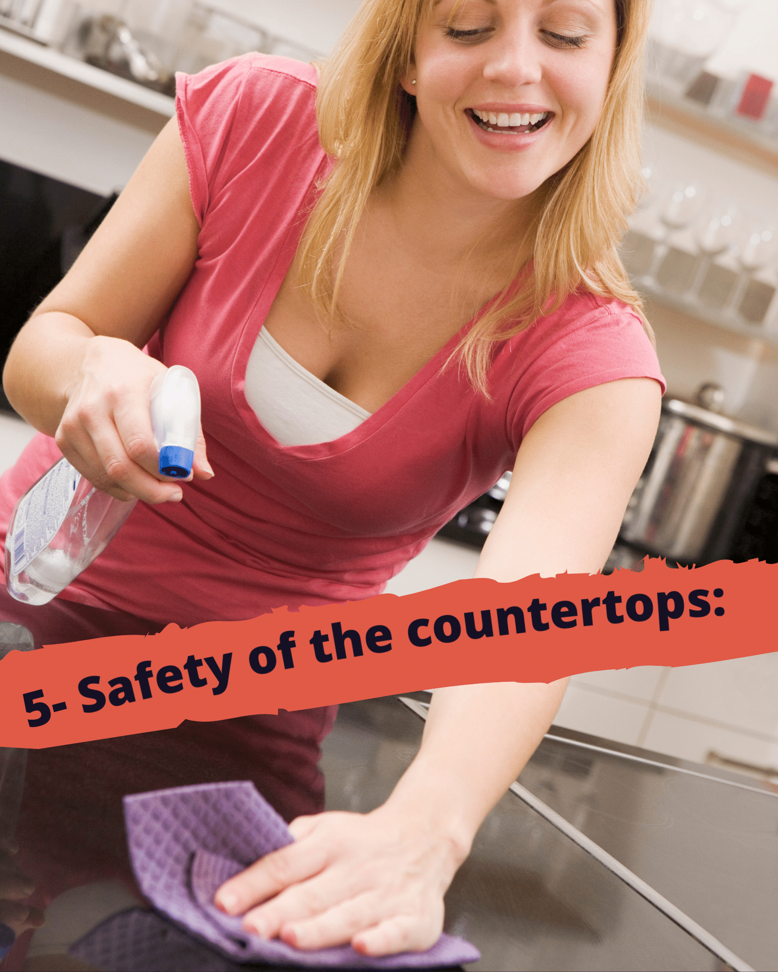 Safety Of the Countertops