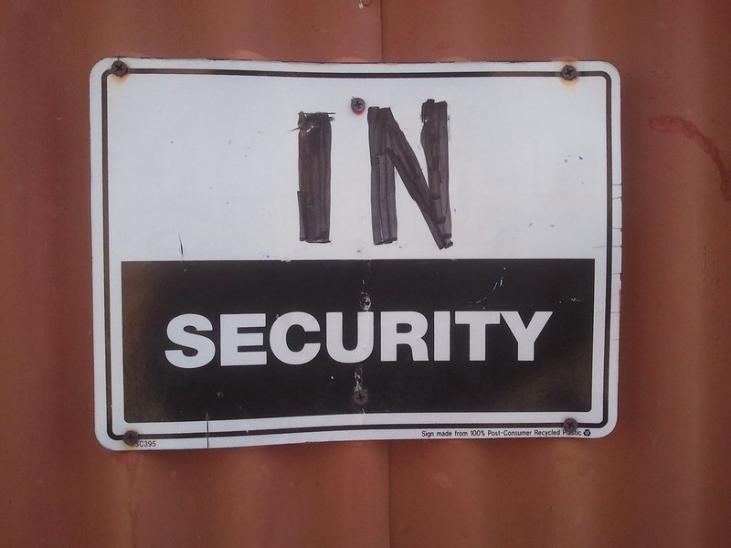 "Sign that says ""insecurity."""