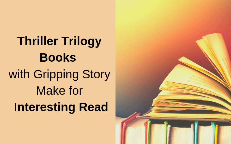 Thriller Trilogy Books with Gripping Story Make for ...