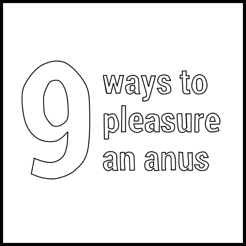 How To Give Anal Pleasure