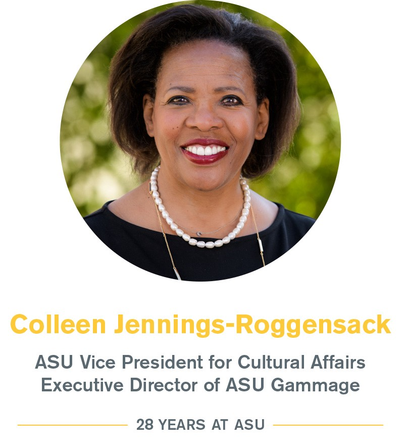 Colleen Jennings-Roggensack: ASU vice president for cultural affairs and executive director of ASU Gammage