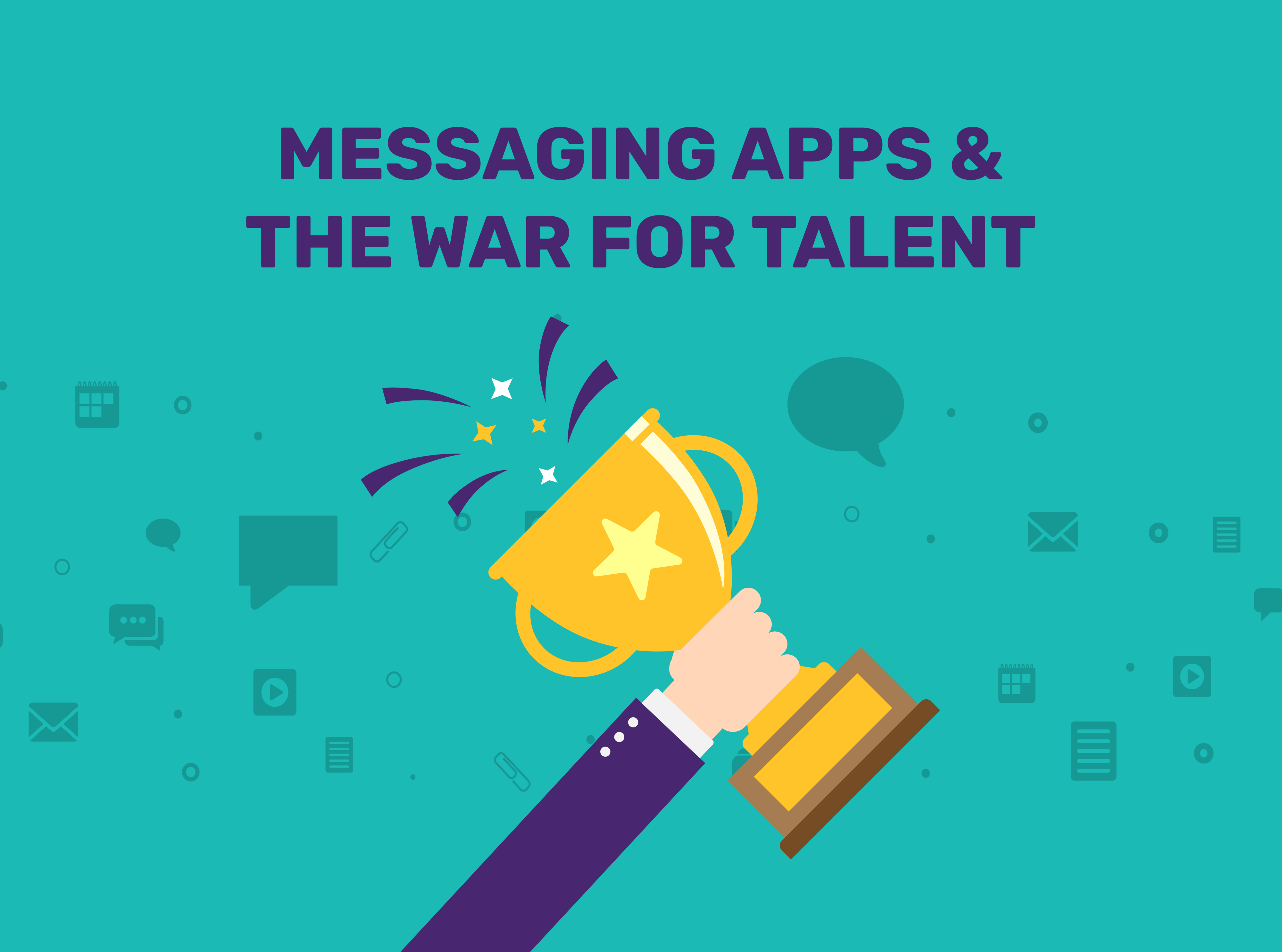 "Man holding a trophy with the title ""Messaging apps & the war for talent."""