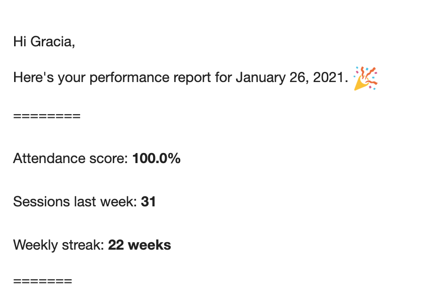Progress report date 26–1–21 with 100% attendance score, 31 sessions last week, and 22 weeks weekly streak.