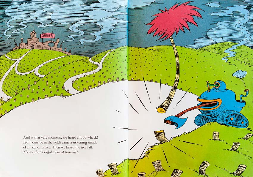 "Image from Seuss' ""The Lorax"" — machine cutting down the last tree"