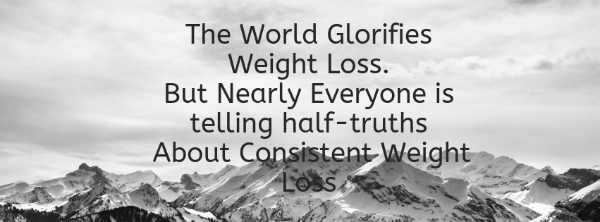 How to lose weight consistently honesty
