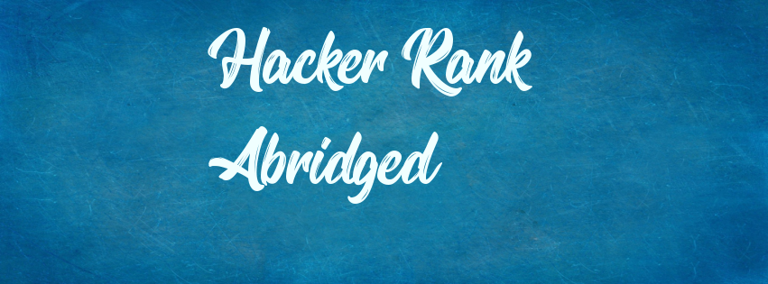 One Does Not Simply Solve 50 Hacker Rank Coding Challenges