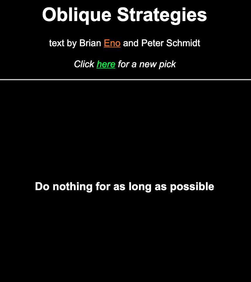 Oblique Strategy: Do nothing