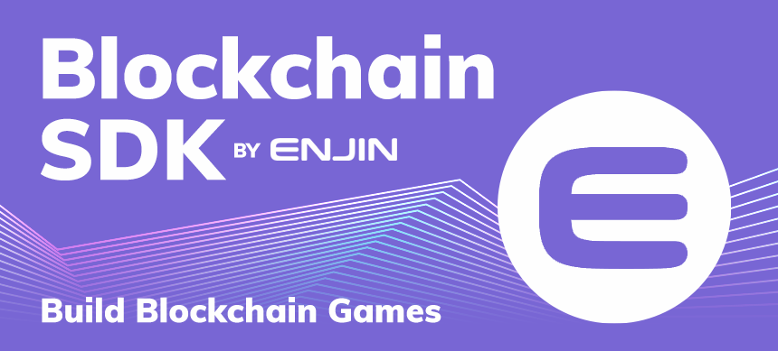 Announcing the Enjin Blockchain SDK for Unity: Coming to