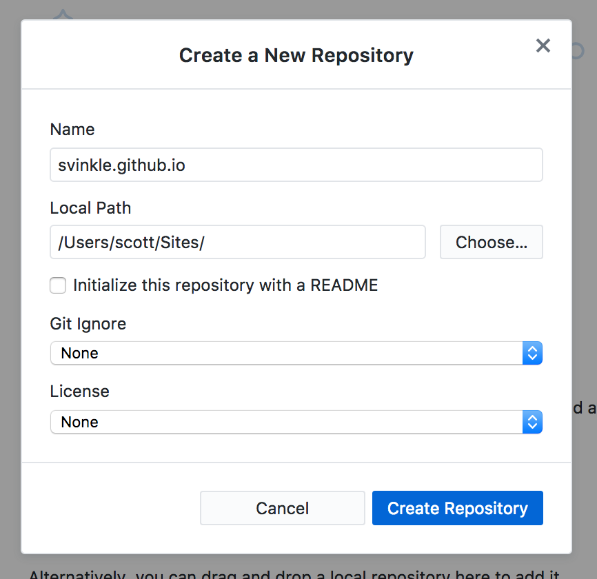 "The ""Create a New Repository"" dialog window. Form controls include, ""Name"", ""Local Path"", ""Initialize this repository with a README"", ""Git Ignore"", and ""License"". Two action controls at the bottom are labelled, ""Cancel"" and ""Create Repository""."