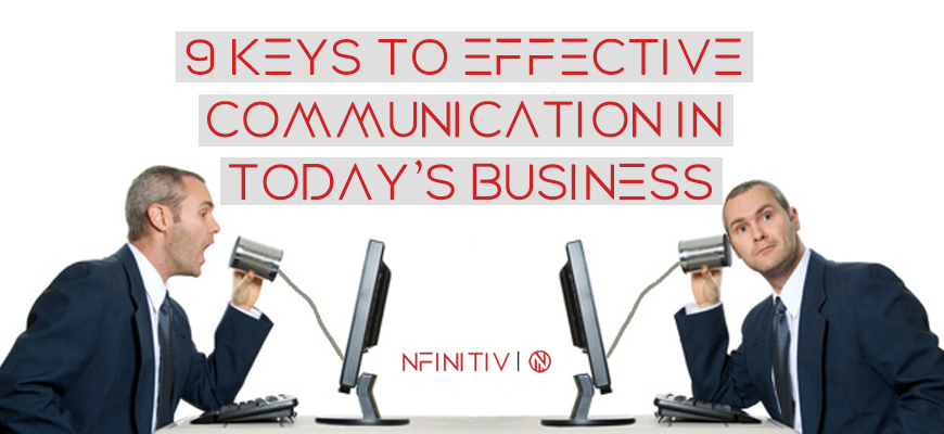 9 Keys To Effective Communication In Today's Business