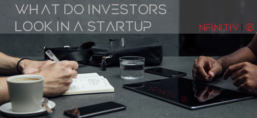 What do investors look in a startup