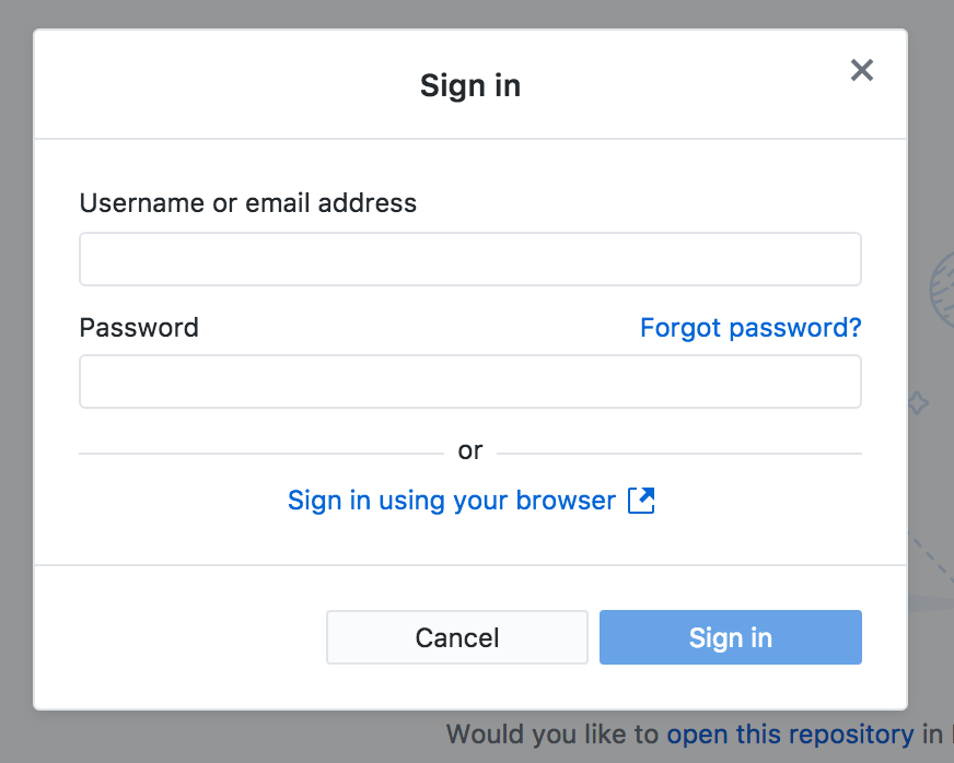 "The ""Sign In"" dialog window featuring a ""Username or email address"" and ""Password"" text inputs. A link to optionally ""Sign in using your browser"" is also available. Two action controls at the bottom are labelled, ""Cancel"" and ""Sign In""."