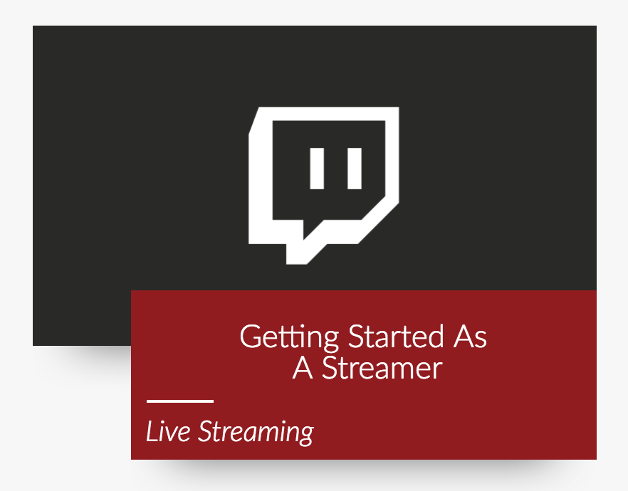 9 Ways to be a Better Streamer on Twitch - LVLUP Dojo