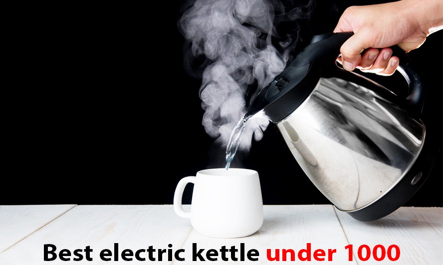 Best Electric Kettle Under 1000