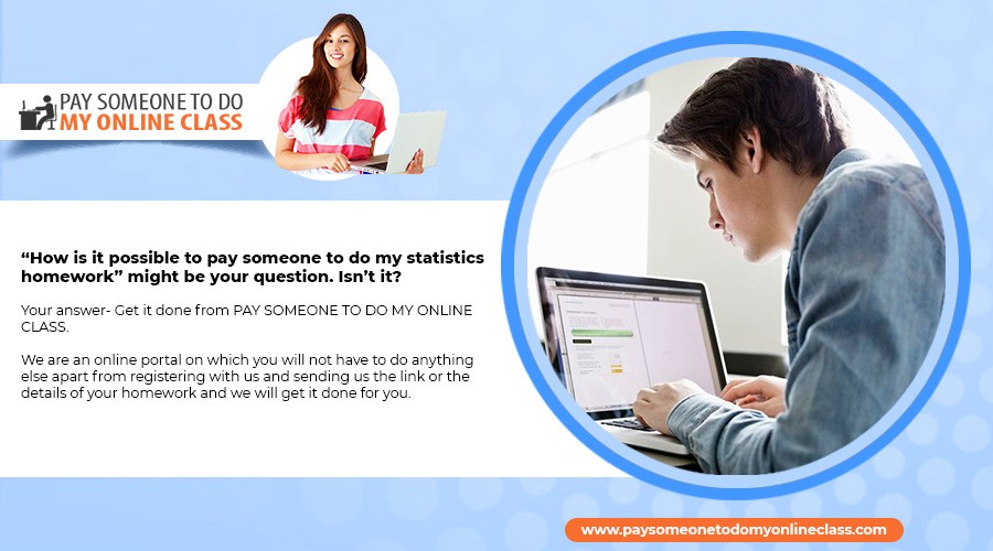Pay for Statistics Homework - Do My Home Work for Money