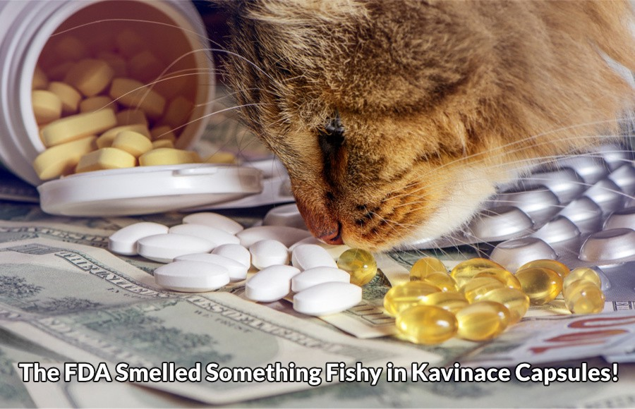 Kavinace was discontinued after an FDA action.