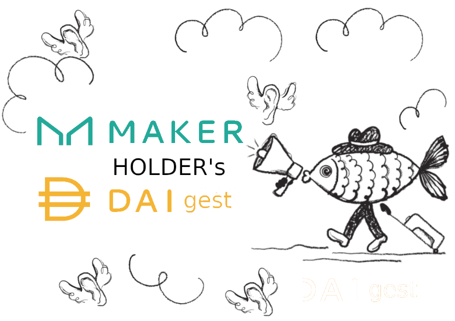 Maker HOLDers DAIgest