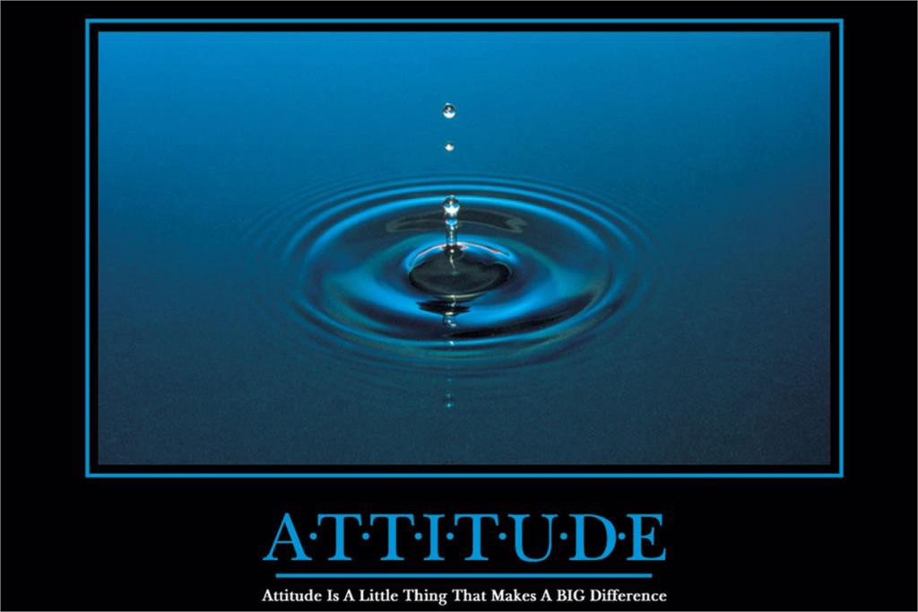 An Open-Mind and Positive Attitude Will Make All the Difference