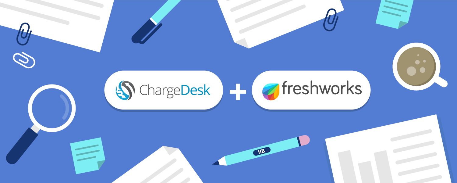 Remarkable billing and customer experience with ChargeDesk + Freshworks