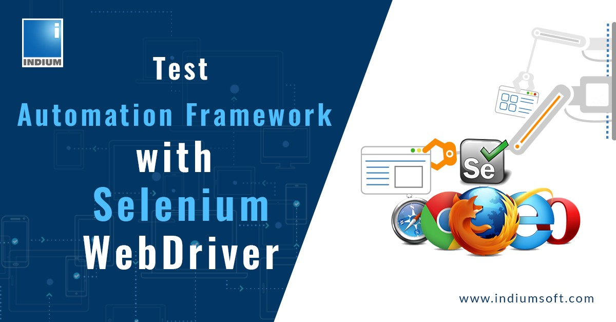 Test Automation Framework with Selenium WebDriver - Indium Software