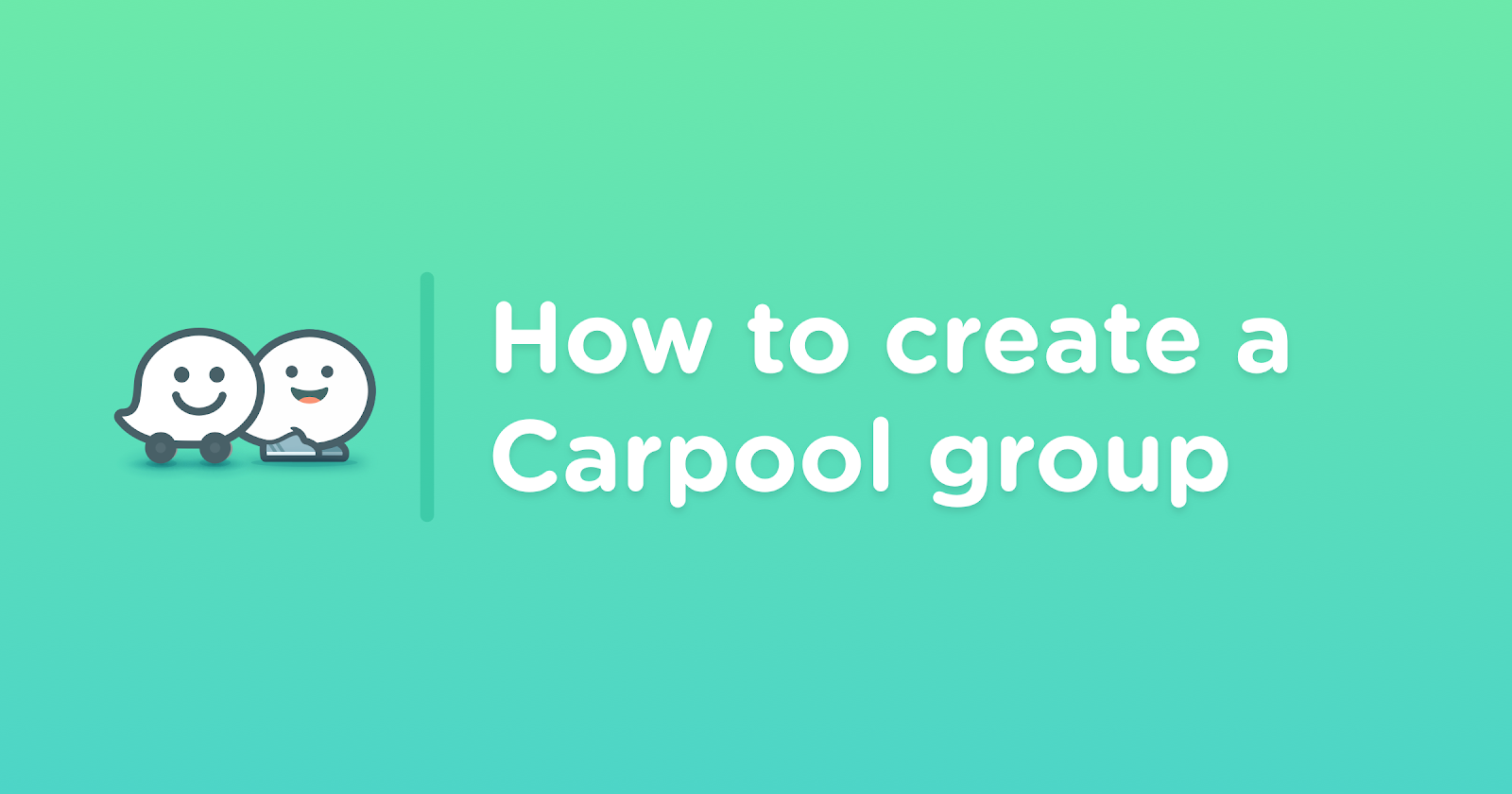 Travel in a pack? Use Waze Carpool with a Group — here's how