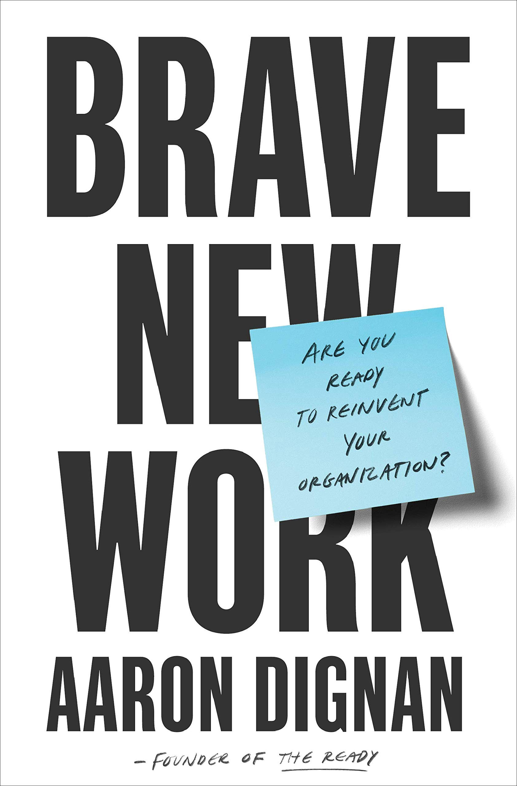 How To Review Book You Havent Read >> Book Review Brave New Work Org Hacking Medium