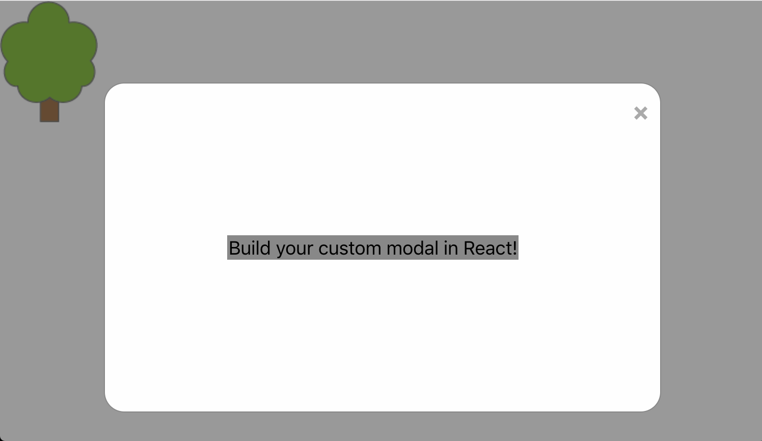 Building Custom Modals in your React js App - Alberto Carreras - Medium